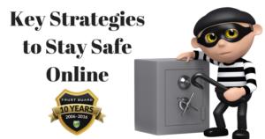 Key Strategies to Stay Safe Online