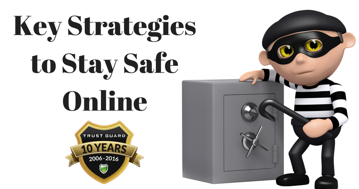 Key Strategies to Stay Safe Online