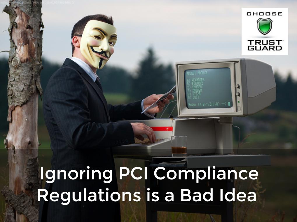 PCI Compliance Regulations