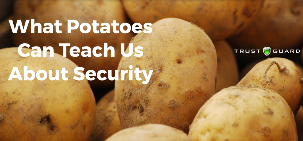 Potato Security Trust Guard