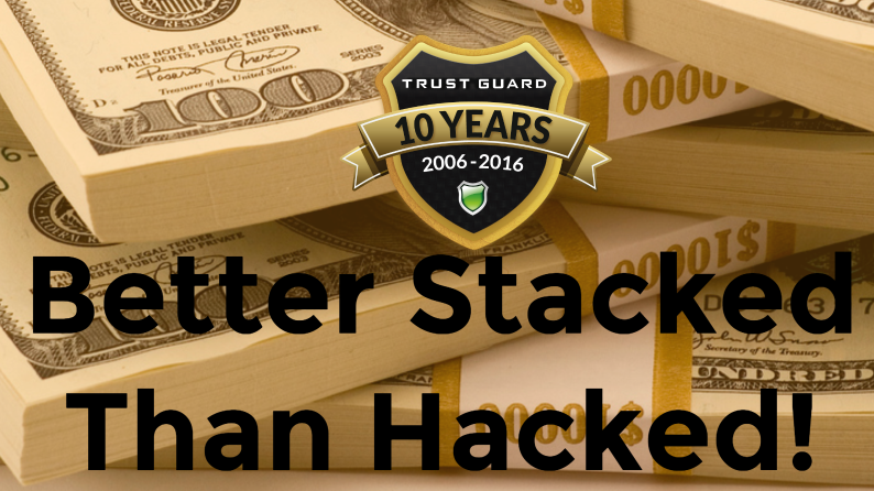 Better Stacked Than Hacked!