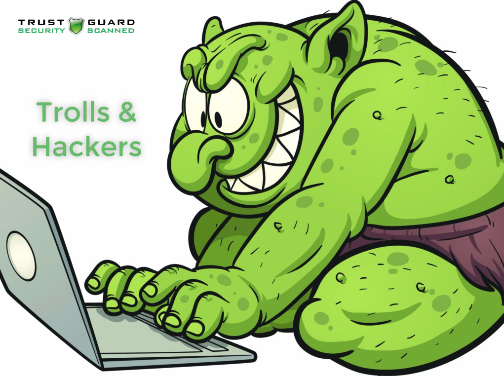 Trolls and Hackers
