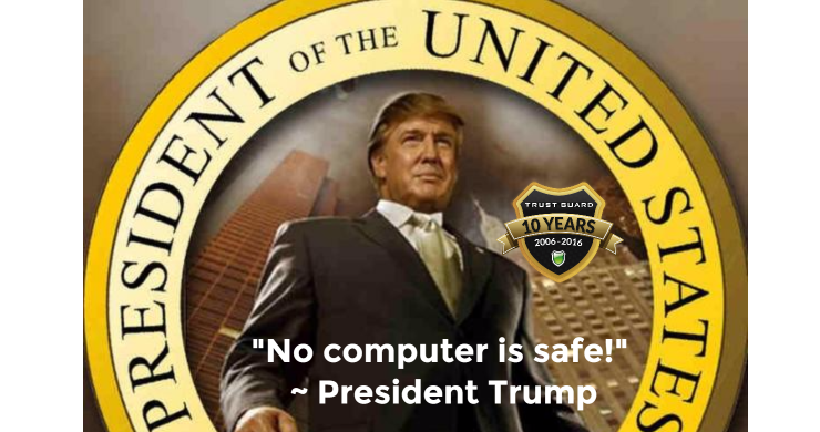 President Trump Says No Computer is Safe